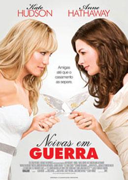 Noivas em Guerra – Dublado – 2009